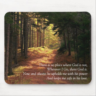 There is no place where God is not Mouse Pad