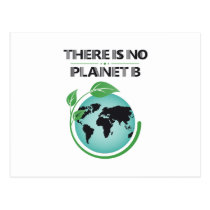 There Is No Planet B Environmental Awareness Postcard