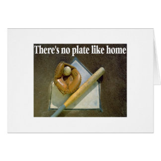 There Is No Plate Like Home Card