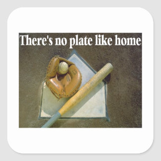 There Is No Plate Like Home Square Sticker