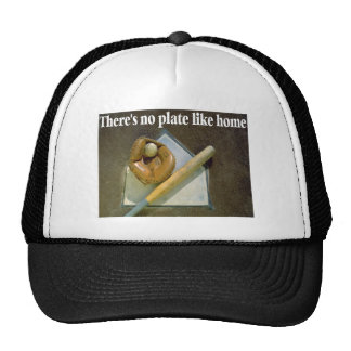 There Is No Plate Like Home Trucker Hat