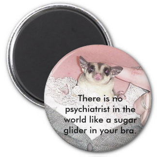 There is no psychiatrist in... 2 inch round magnet
