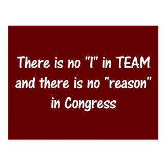 There is no reason in congress a postcard