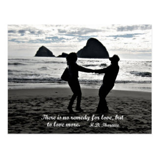 There is no remedy for love, but to love more. postcard