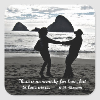 There is no remedy for love, but to love more. square sticker