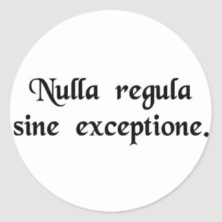 There is no rule without exception stickers