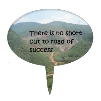 There is no short cut to road of success cake topper
