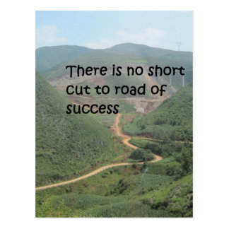 There is no short cut to road of success postcard