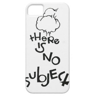 There Is No Subject iPhone 5 Cases