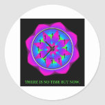There is no time but NOW Classic Round Sticker