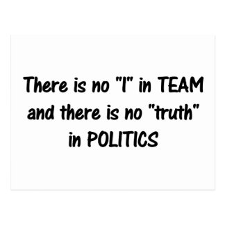 There is no truth in politics b postcard