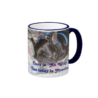 """There is """"No Way"""" That today is Monday! Ringer Coffee Mug"""