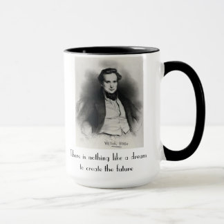 There is nothing like a dream mug