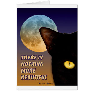 There is nothing more beautiful... greeting card