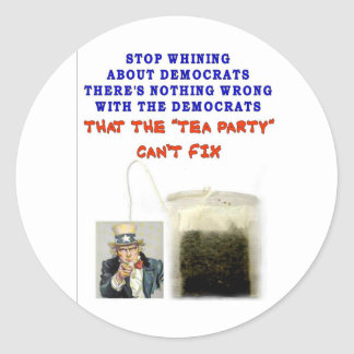 THERE IS NOTHING WRONG WITH DEMOCRATS CLASSIC ROUND STICKER