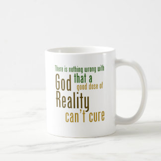 There is nothing wrong with god atheist slogan coffee mug