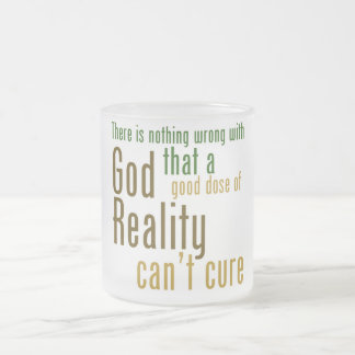 There is nothing wrong with god atheist slogan frosted glass coffee mug