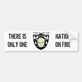 """THERE IS ONLY ONE"" NATION ON FIRE BUMPER STICKER"