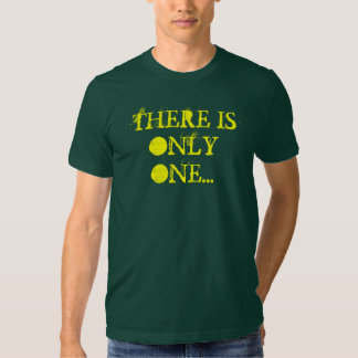 There Is Only One T-Shirt