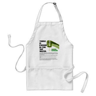 THERE IS POISON IN THE TAP WATER! ADULT APRON