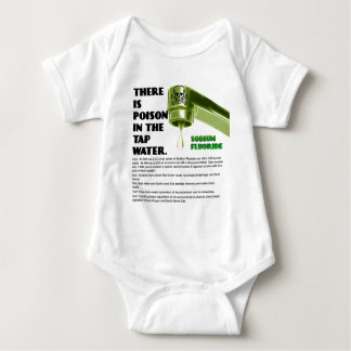 THERE IS POISON IN THE TAP WATER! BABY BODYSUIT