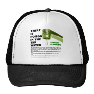 THERE IS POISON IN THE TAP WATER! TRUCKER HAT