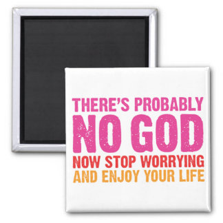 There Is Probably No God Magnet
