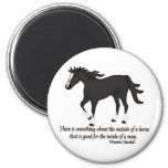 There is Something About the Outside of A Horse Refrigerator Magnet