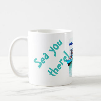 There is you! (See you in tropical a paradise) Coffee Mug