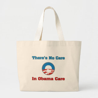 There's No Care In Obama Care Canvas Bags