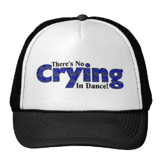There s No Crying in Dance Mesh Hats