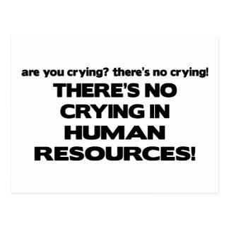 There s No Crying in Human Resources Postcards