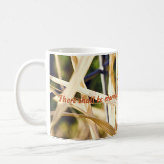 There shall be eternal summer in the g... coffee mug
