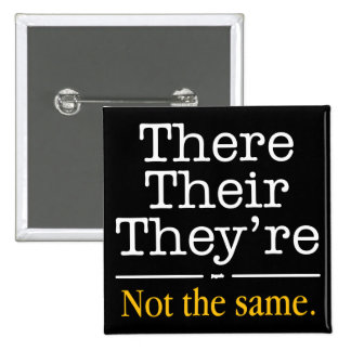 There, Their and They're. Button
