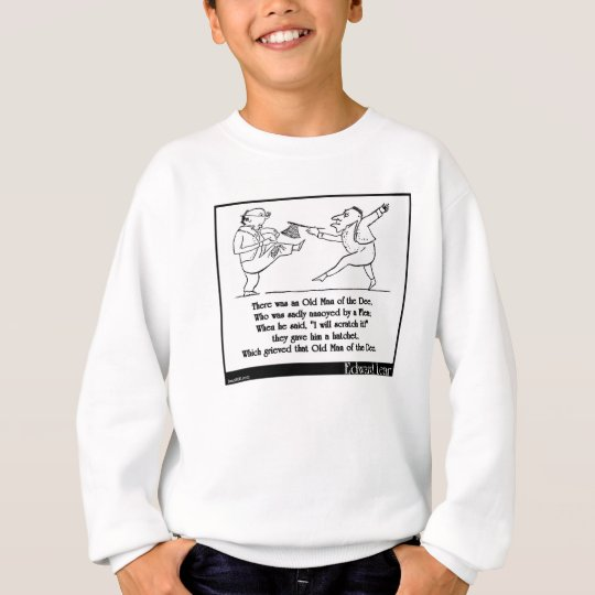 There was an Old Man of the Dee Sweatshirt