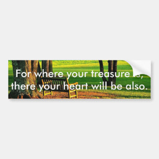 There Your Heart Will Be Also - Serene Setting Bumper Sticker