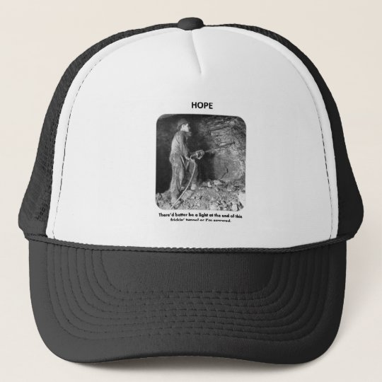 thered-better-be-a-light-at-the-end-of trucker hat