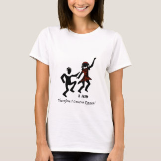 Therefore I Contra Dance T-Shirt