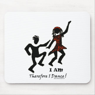 Therefore I Dance Mousepads