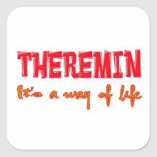Theremin It's a way of life Square Stickers