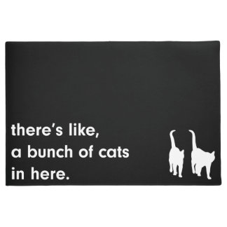 There's a Bunch of Cats in Here Cat Lover Door Mat