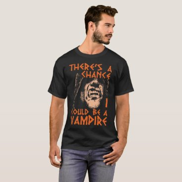 Beach Themed There's A Chance I Could Be A Vampire Halloween T-Shirt
