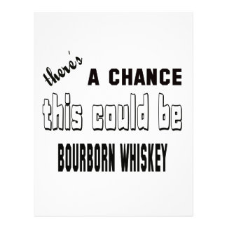 There's a chance this could be Bourborn Whiskey. Letterhead