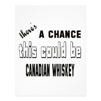 There's a chance this could be Canadian Whiskey. Letterhead