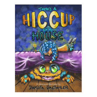 There's a Hiccup In My House Postcard