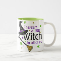 There's a Little Witch In All of Us Halloween Mug