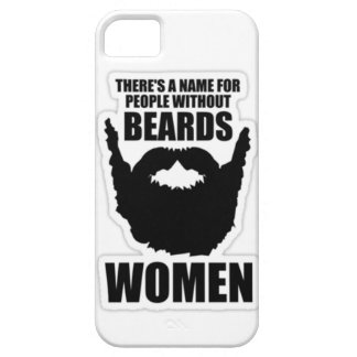 There's a name for people without beards- women! iPhone SE/5/5s case