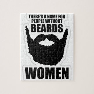 There's A Name For People Without Beards, Women! Jigsaw Puzzle