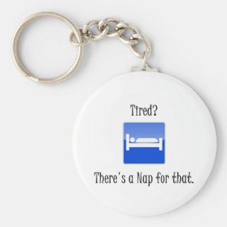 There's a Nap For That Keychain