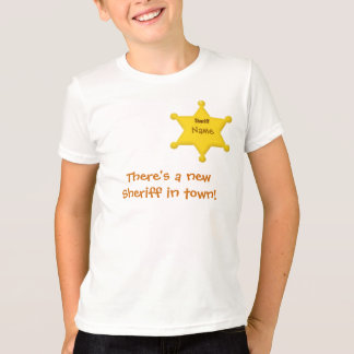 There's a new Sheriff - Kids Name T-shirt